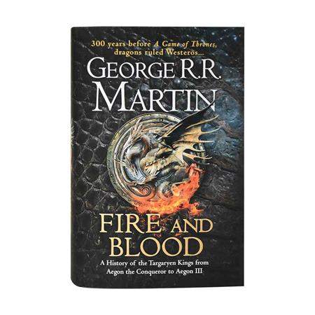 خرید کتاب Fire and Blood - A History of the Targaryen Kings from Aegon the Conqueror to Aegon III
