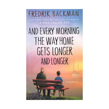 And Every Morning the Way Home Gets Longer and Longer English Novel