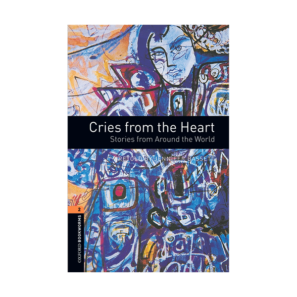 Oxford Bookworms 2 Cries from the Heart+CD