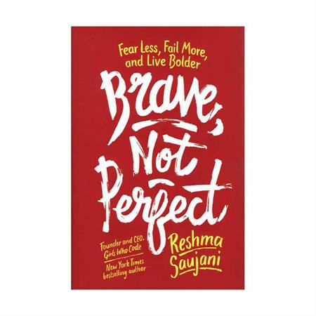 Brave-Not-Perfect-Reshma-Saujani_2