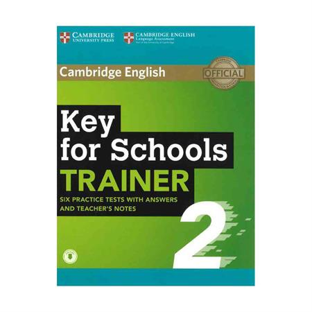 خرید کتابKey for Schools Trainer 2 Six Practice Tests witht Answers