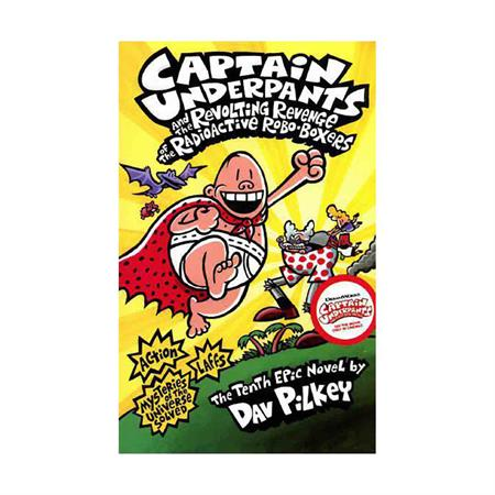 خرید Captain Underpants and the Revolting Revenge of the Radioactive Robo-Boxers (Captain Underpants 10)