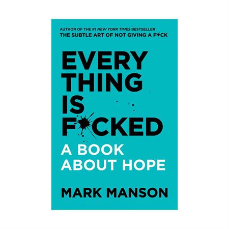 Every-Thing-Is-Fucked-Mark-Manson_6