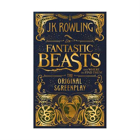 Fantastic Beasts and Where to Find Them by J K Rowling_2