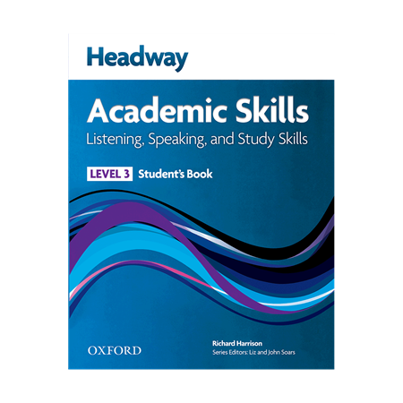 Headway Academic Skills   Listening   Speaking and Study Skills Level 3 Student Book     FrontCover_2