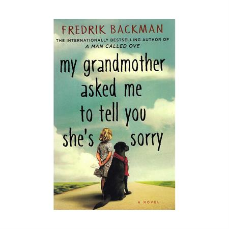 My Grandmother Asked Me to Tell You Shes Sorry English novel
