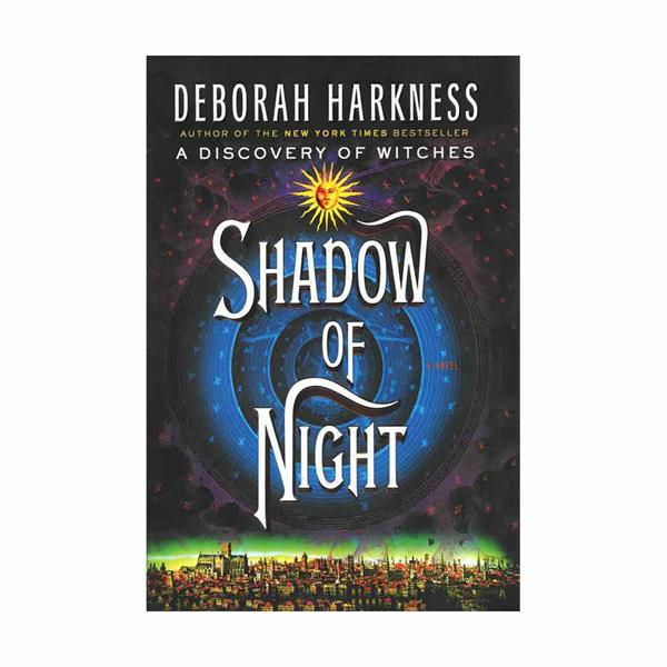 Shadow of Night - All Souls Trilogy 2