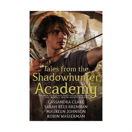 Tales from the Shadowhunter Academy by Cassandra Clare_2