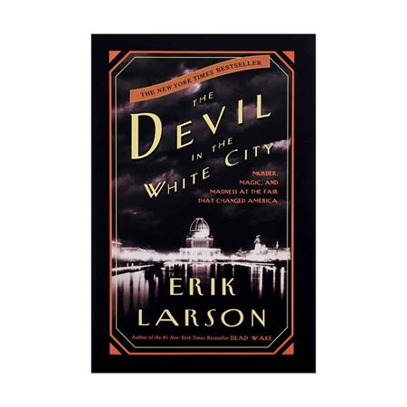 The-Devil-In-The-White-City-Erik-Larson_4