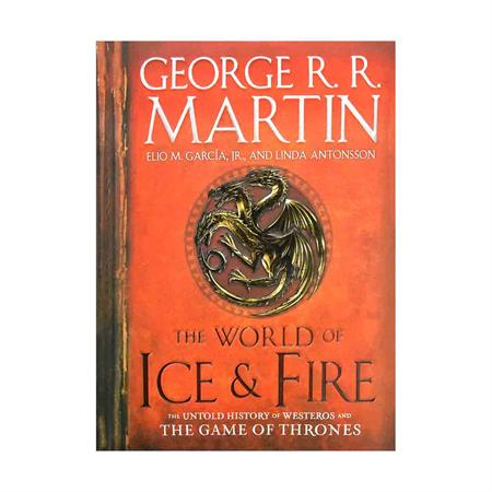 خرید کتاب The World of Ice And Fire: The Untold History of Westeros and the Game of Thrones