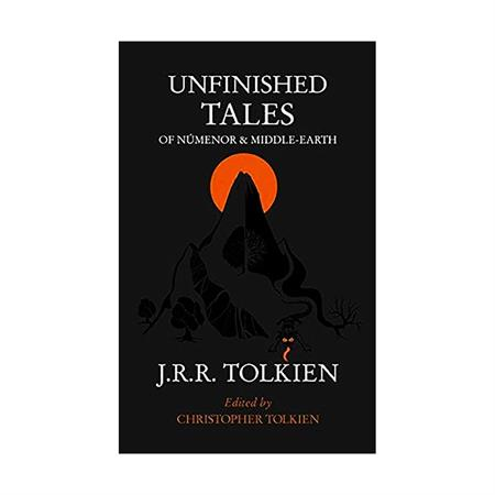 خرید کتاب رمان Unfinished Tales of Númenor and Middle-Earth