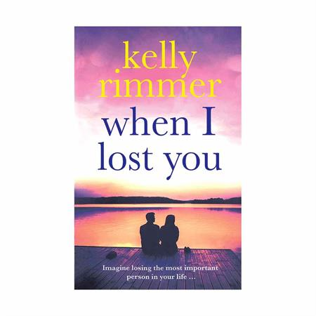 When-I-Lost-You-by-Kelly-Rimmer_2