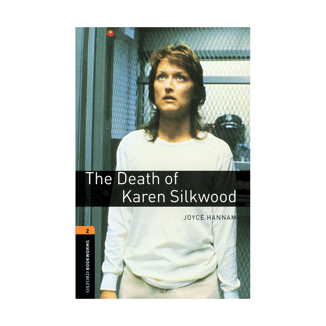 Oxford Bookworms 2 The Death of Karen Silkwood+CD
