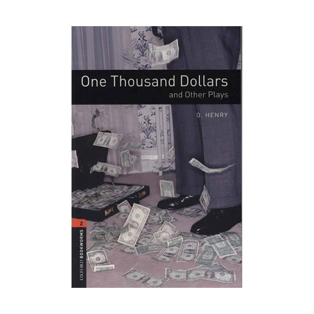 Oxford Bookworms 2 One Thousand Dollars and Other Plays+CD