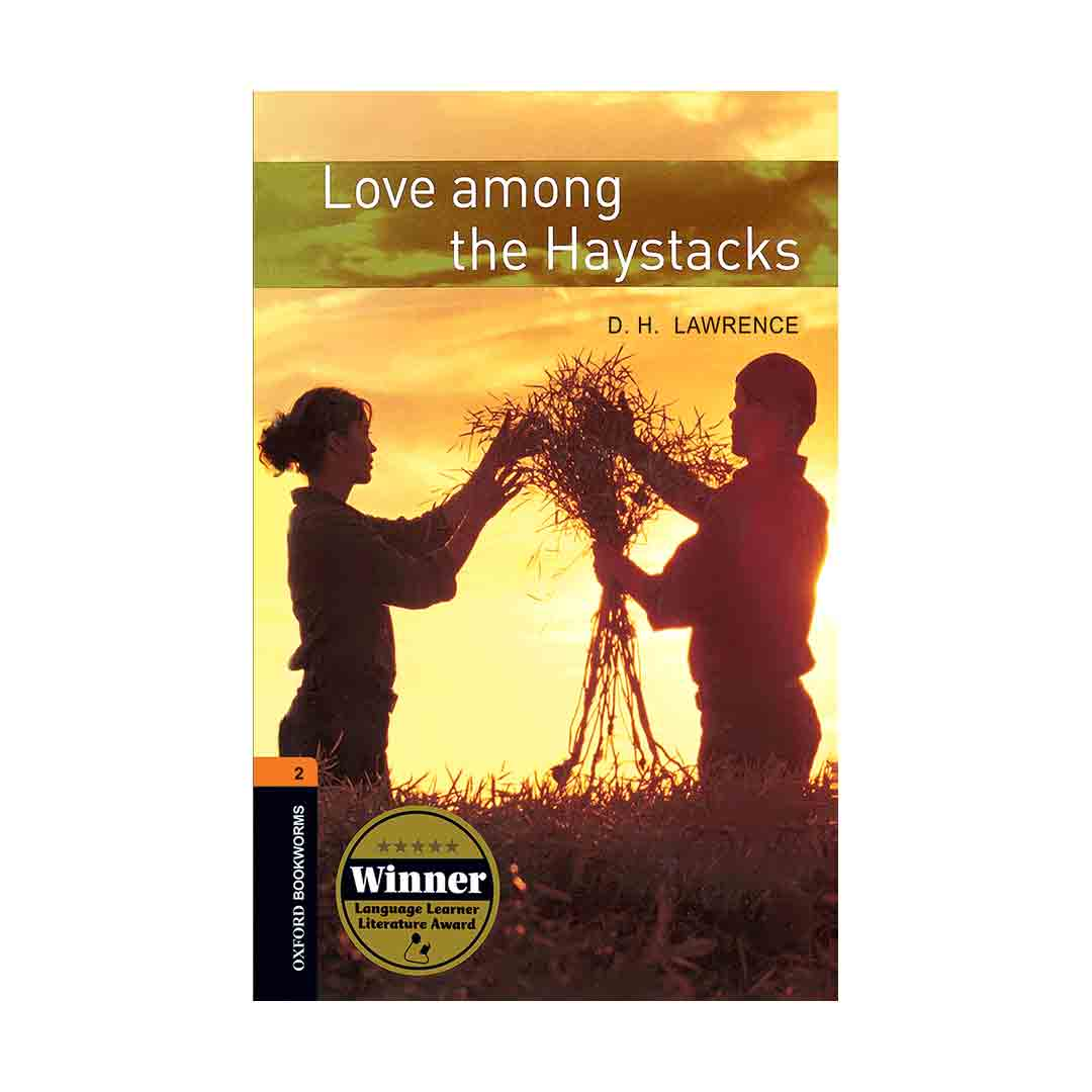 Oxford Bookworms 2 Love Among the Haystacks