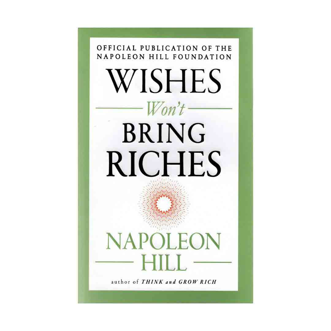 Wishes Won't Bring Riches English Book