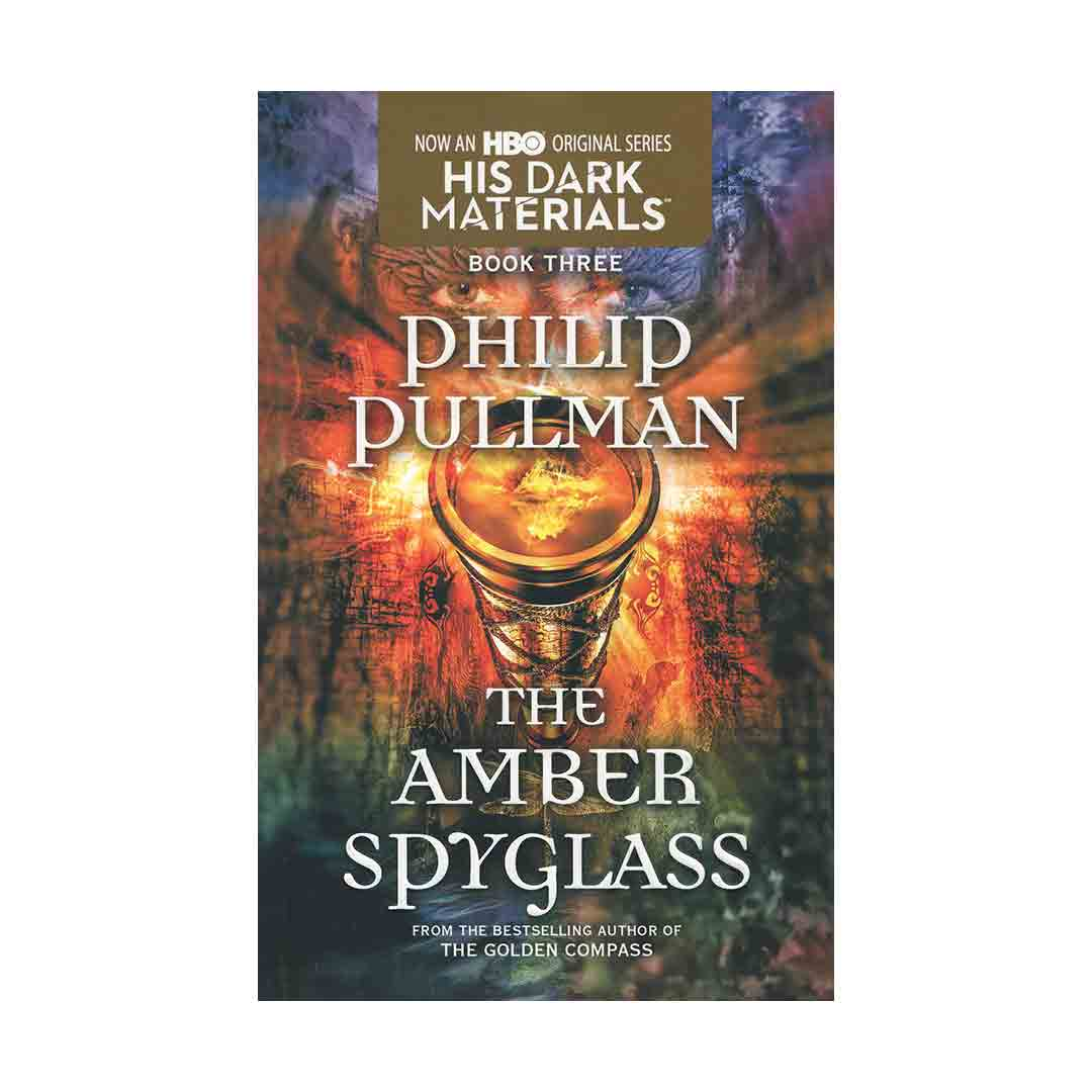 خرید کتاب The Amber Spyglass اثر فیلیپ پولمن